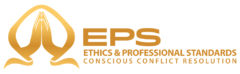 Ethics & Professional Standards & Conscious Conflict Resolution (EPS)